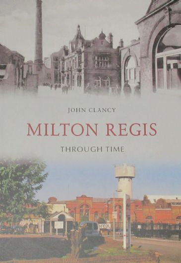 Milton Regis Through Time, by John Clancy